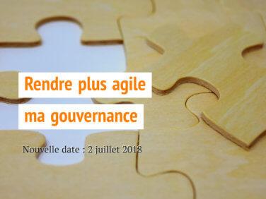 Comment rendre plus agile ma gouvernance? Voyage au cœur de 15 modèles de gouvernance